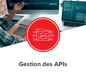 Gestion des APIs